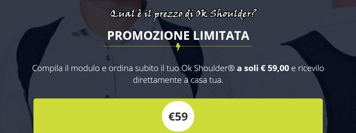 OK Shoulder Prezzo