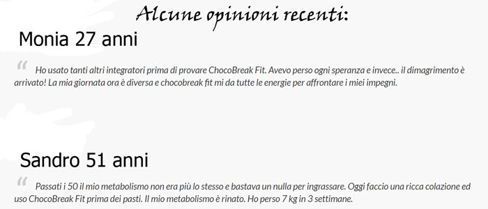 Pareri e opinioni di ChocoBreak Fit