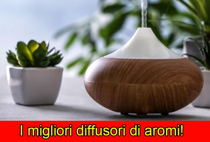 Migliori diffusori di aromi