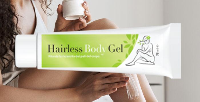 Come funziona Hairless Body Gel