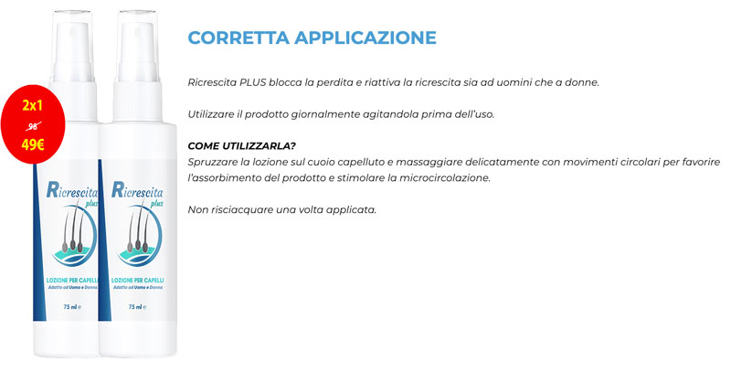Come applicare Ricrescita Plus