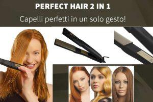 Opinioni su Perfect Hair 2in1: Funziona bene? Recensioni, caratteristiche e prezzo